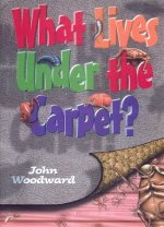What Lives Under the Carpet? (What Lives)
